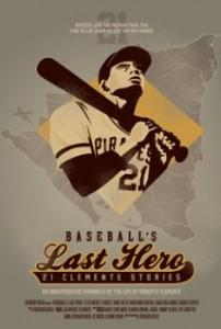 "The poster for ""Baseball's Last Hero: 21 Clemente Stories."""